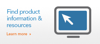Find product information and resources